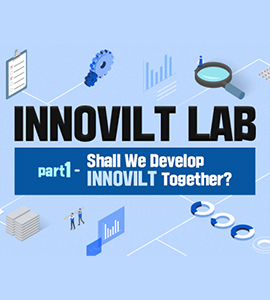 "[INNOVILT LAB] #1 ""Shall We Develop INNOVILT Together?"""